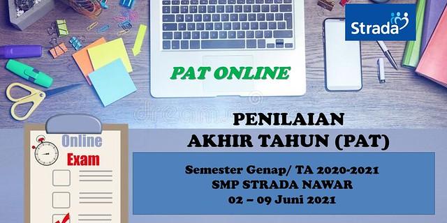 Pelaksanaan Penilaian Akhir Tahun (PAT) Kelas 7 dan 8 secara Online