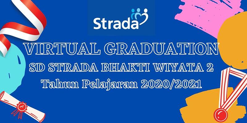 Pengumuman Kelulusan Dan Pelepasan Virtual SD Strada Bhakti Wiyata 2 Th Pelajaran 2020/2021