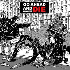 Album Review: Go Ahead And Die - Go Ahead and Die