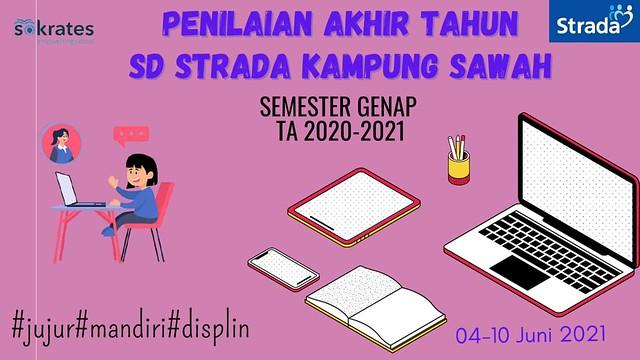 Pelaksanaan PAT/PAS Genap Kelas I-V SD Strada Kampung Sawah T.A 2020-2021