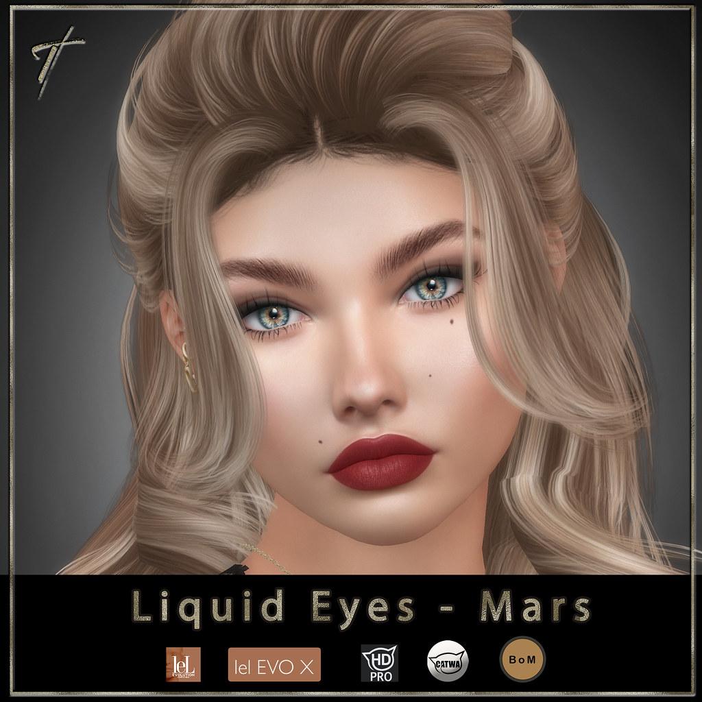 Tville - Liquid eyes *Mars*