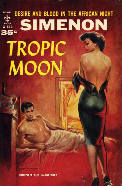 Berkley Books G-133 - Georges Simenon - Tropic Moon