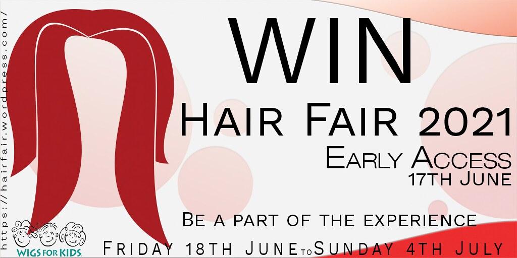 Win Early Access Hair Fair 2021