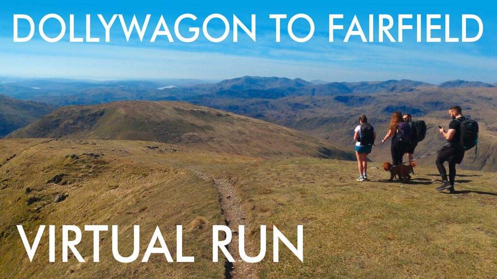 Virtual Running - Bob Graham Round - Virtual Run - Dollywaggon to Fairfield