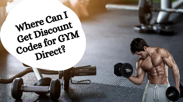 Where Can I Get Discount Codes for GYM Direct?