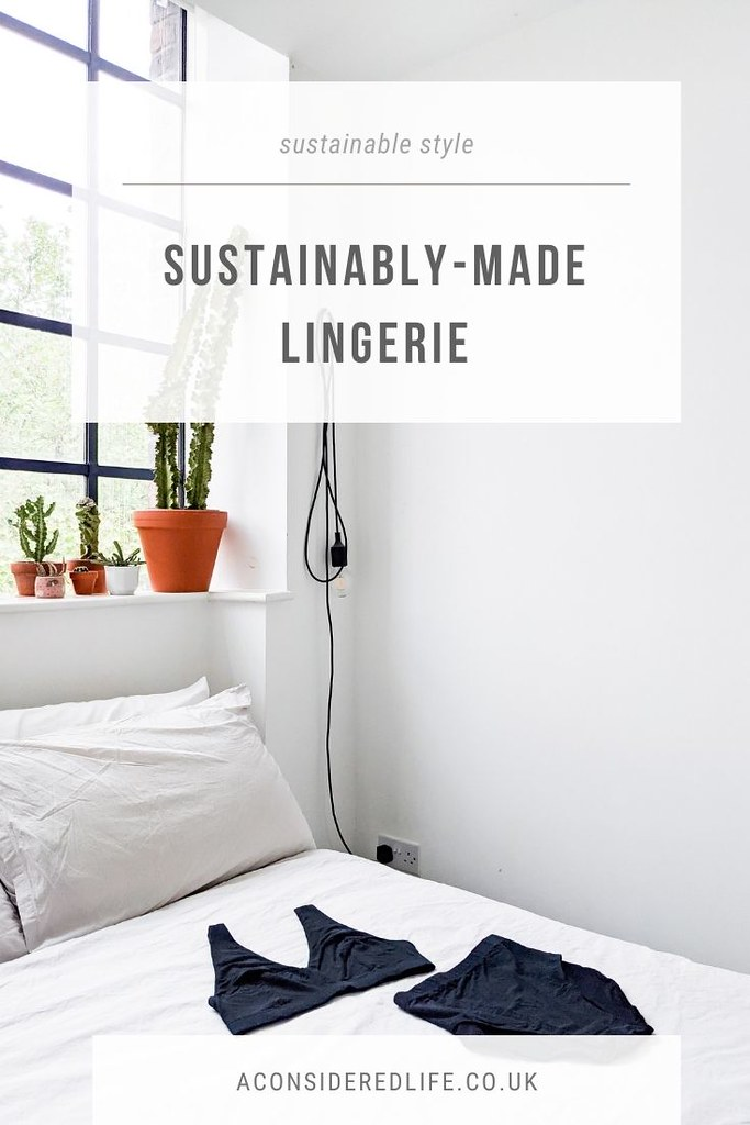 Sustainably-Made Lingerie and How To Find A Bra That Fits