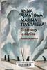 Anna Ajm�tova y Marina Tsvet�ieva, Antolog�a po�tica