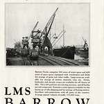 Fri, 2021-06-18 21:01 - From the 1 July 1938 issue of the Railway Gazette a full page advert for the LMSR owned docks at Barrow in Furness, then in Lancashire, and now in Cumbria. The Docks at Barrow are actually quite extensive and largely date back to the town's huge growth during the Industrial Revolution when the town grew in importance due to the development of the iron, steel and associated shipbuilding industries - these helped form and develop the Furness Railway that in 1923 had become part of the LMS at Grouping. The Furness Railway had acquired the existing docks and port of Barrow from the local Commissioners in 1863 and much development took place. The Docks formed part of the nationalised British Transport Commission in 1948 and now form part of the later privatisations that created Associated British Ports.  The advert is promoting both the scale of the Docks and the freight handling ability of the infrastructure. It shows a quayside view and cranes along with what I think is the Norweigan vessel the D/S Kaprino (SS Kaprino). The Kaprino, operated by Jacob Kjøde A/S, Bergen, was constructed at Sunderland in 1907 as the Ocland and renamed in 1918. The Kaprino served during WW2 although latterly under German control although the vessel was damaged in a resistance attack in Oslo in 1944. Kaprino appears to have been repaired and was back in service although I can find no date for withdrawal or scrapping.