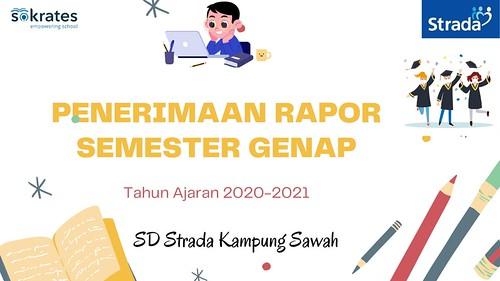 Penerimaan Rapor Semester Genap Tahun Pelajaran 2020-2021 SD Strada Kampung Sawah