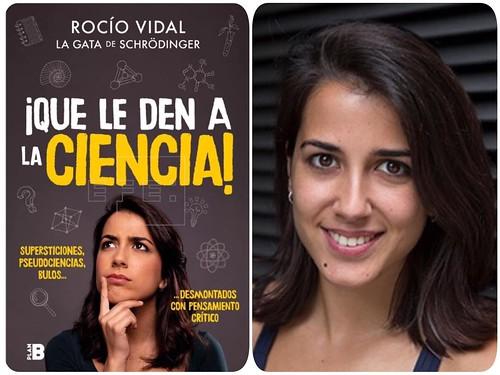"""""""¡QUE LE DEN A LA CIENCIA! """" de Rocío Vidal"""