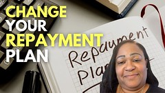 Change Your Repayment Plan Student Loans - Buying a House with Student Loans