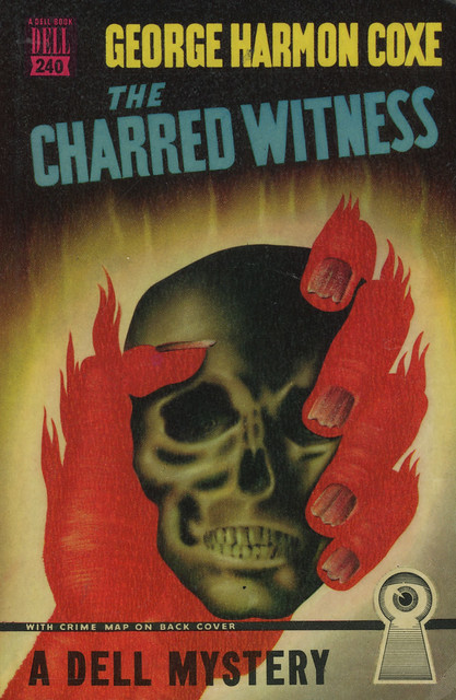 Dell Books 240 - George Harmon Coxe - The Charred Witness