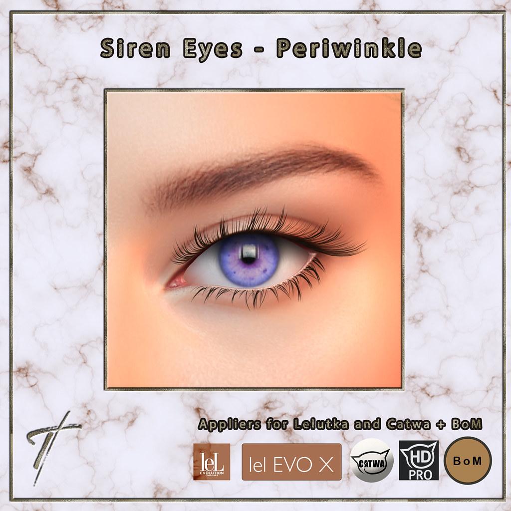Tville – Siren Eyes *periwinkle*