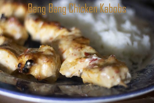 Bang Bang Chicken Kabobs