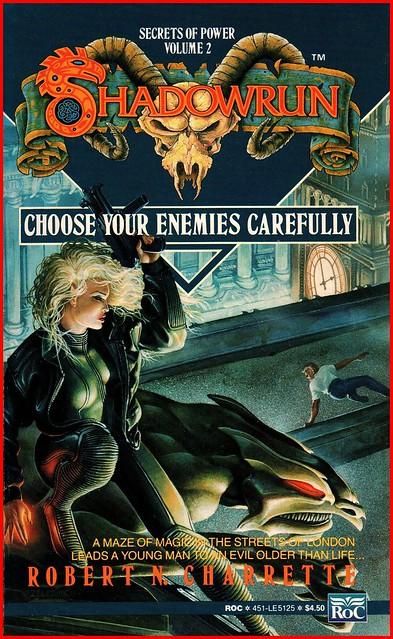 choose your enemies carefully