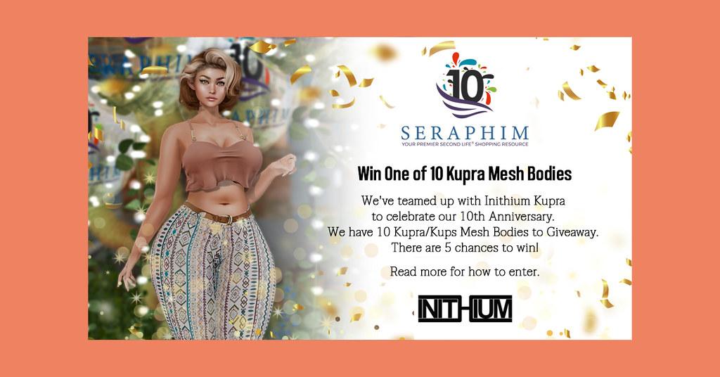 Seraphim 10th Anniversary Kupra Giveaway!