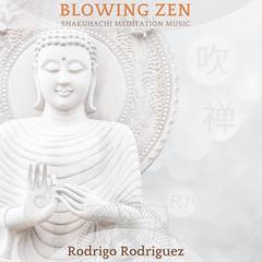 Blowing Zen - Shakuhachi Meditation Music