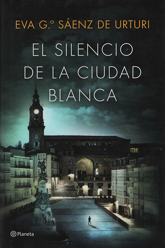 Portada del Libro. El Silencio de la Ciudad Blanca