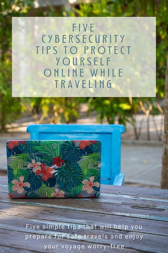 best/traveling/5-cybersecurity-tips-protect-while-traveling