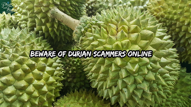 Beware of durian scammers online