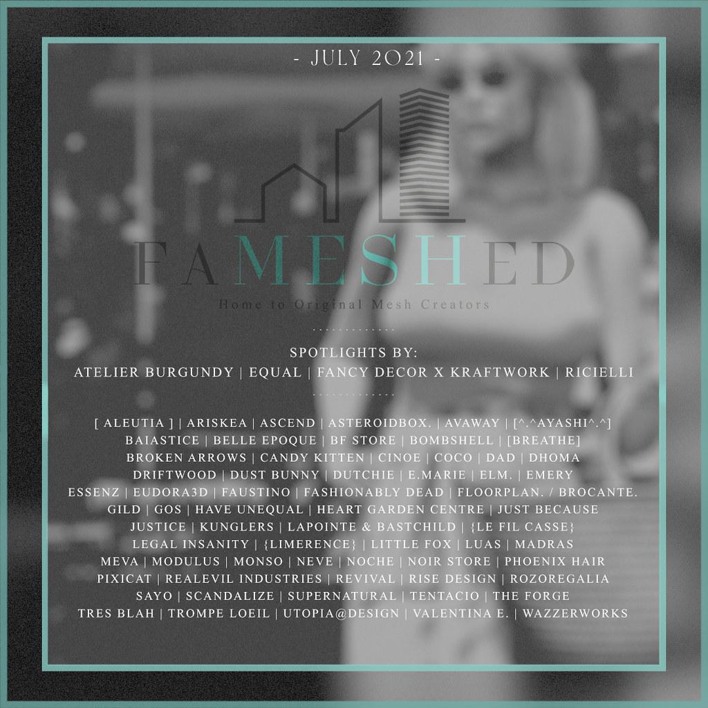 FaMESHed – July 2021