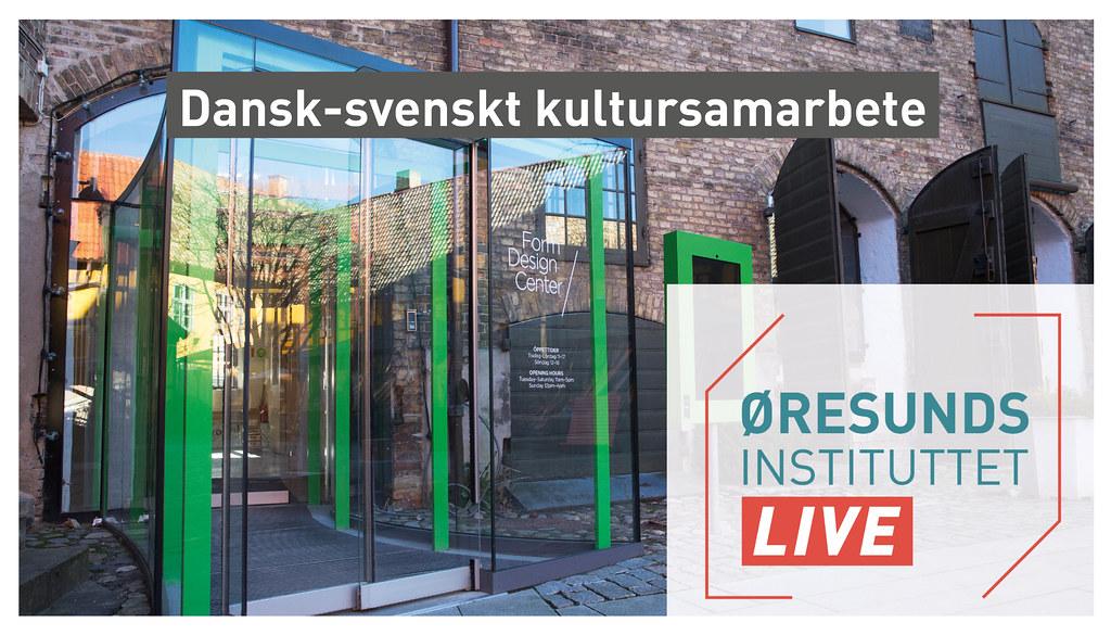 20210908 Dansk-svenskt kultursamarbete LIVE