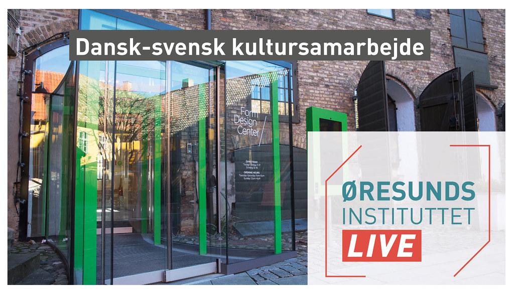 20210908 Dansk-svensk kultursamarbejde LIVE