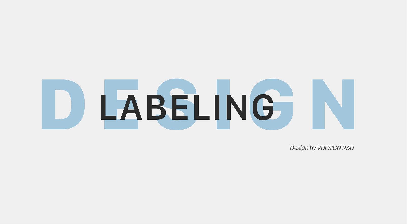 Labeling Design - Vdesign R&D