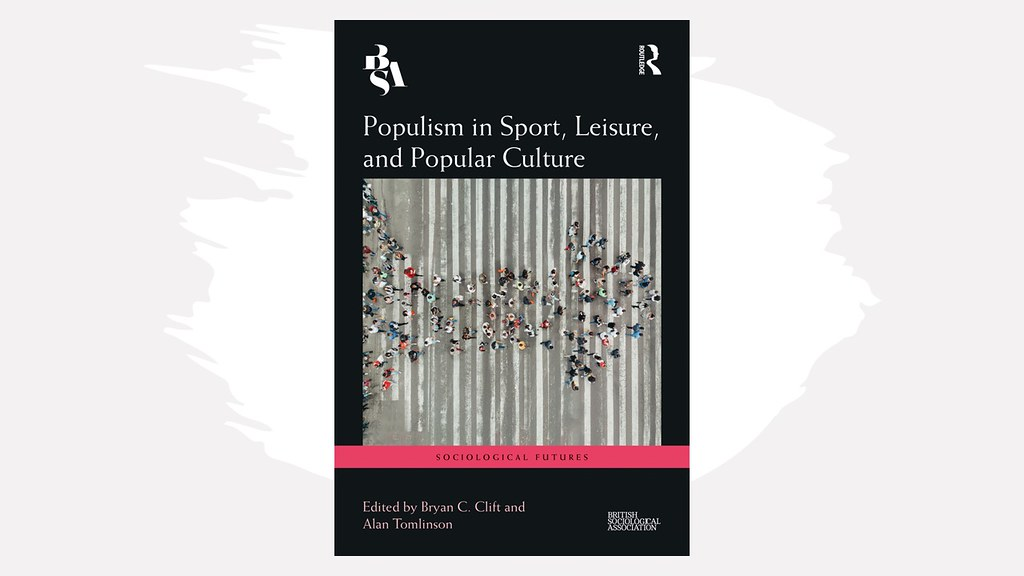 Populism in Sport, Leisure, and Popular Culture