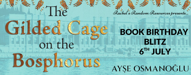 The Gilded Cage on the Bosphorus