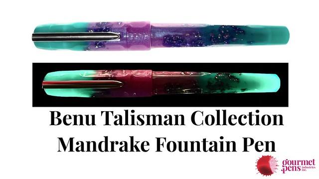 Benu Talisman Collection Mandrake Fountain Pen Glow-in-the-Dark