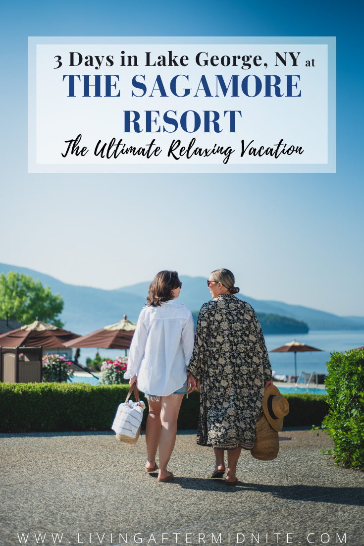 3 Days in Lake George, NY at The Sagamore Resort | The Ultimate Relaxing Vacation | 5 Reasons to Visit The Sagamore Resort on Lake George, NY this Summer | Where to Stay in Lake George | Adirondacks Vacation | Upstate New York Travel Guide | Top Luxury Resort in the Northeast | American Road Trip Ideas | Best Place to Stay in Bolton Landing, New York | Family Friendly Resort in New York | Best Hotels in America | Waterfront Resorts | Best Girl Trip Ideas | Historic New York Hotels
