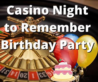Casino Night to Remember Birthday Party