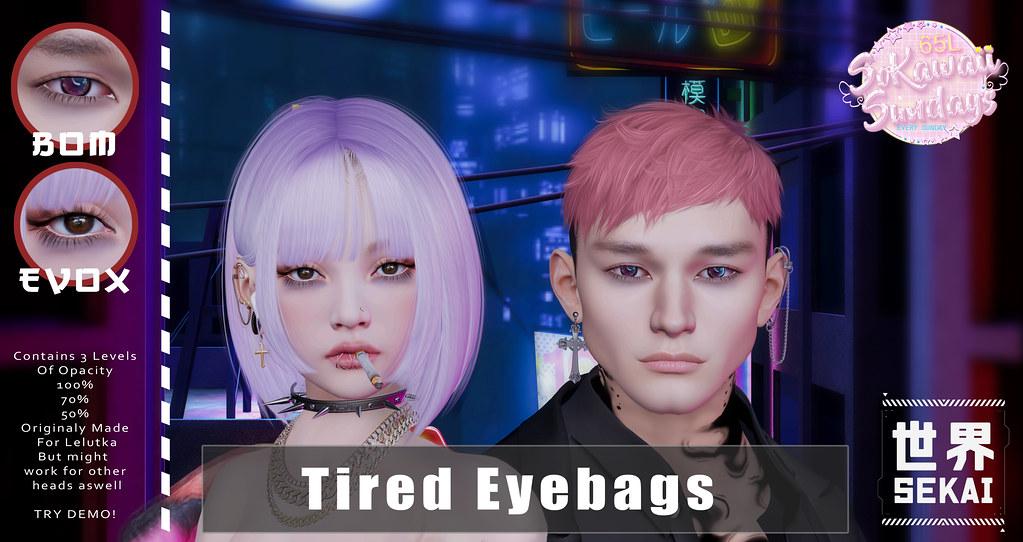 +SEKAI+ – Tired-Eyebags – SoKawaiiSunday