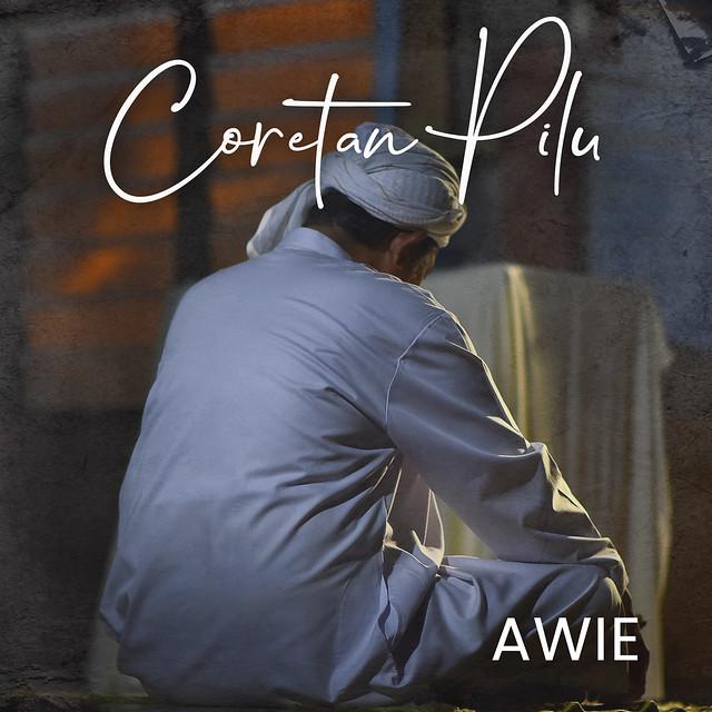 Coretan Pilu - Dato Awie