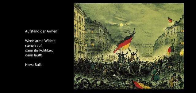 Gedicht, Aufstand der Armen von Horst Bulla.