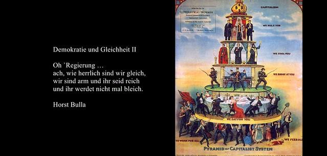 Gedicht, Demokratie und Gleichheit II von Horst Bulla.(0)
