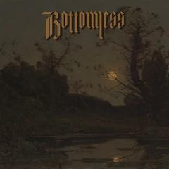 Album Review: Bottomless - Bottomless