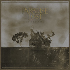 Album Review: Paradise Lost - At The Mill
