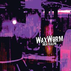 Album Review: WaxWorm - Mea Kulpa