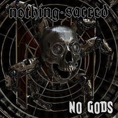 Album Review: Nothing Sacred - No Gods