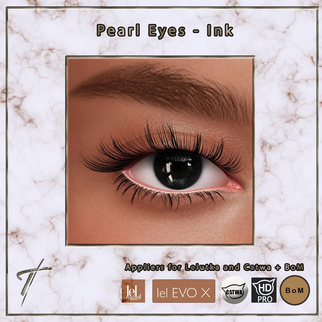 Tville – Pearl Eyes *ink*