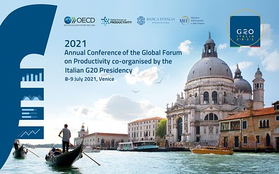 2021 Annual Conference of the Global Forum on Productivity co-organised by the Italian G20 Presidency 8-9 July 2021, Venice