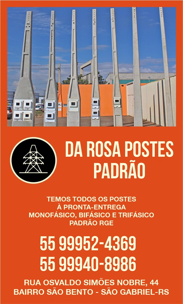 Da Rosa Postes Padrão - postes à pronta-entrega em São Gabriel - CLIQUE AQUI