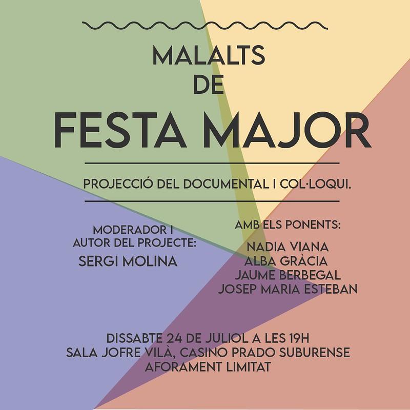 Malalts de Festa Major  projecció del reportatge-documental de Sergi Molina