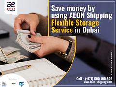 Save money by using AEON Shipping Flexible Storage Service in Dubai