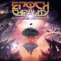 Album Review: Epoch of Chirality – Nucleosynthesis