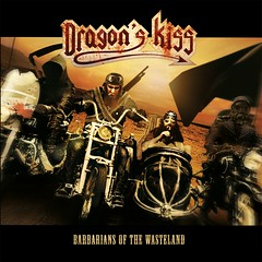 Album Review: Dragon's Kiss - Barbarians of the Wasteland