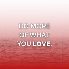 If you know what you love to do and you aren't currently working in it, then focus on developing your love into an asset for you in your professional life. When you love what you do at work, no one can stop you from being the best! :muscle: