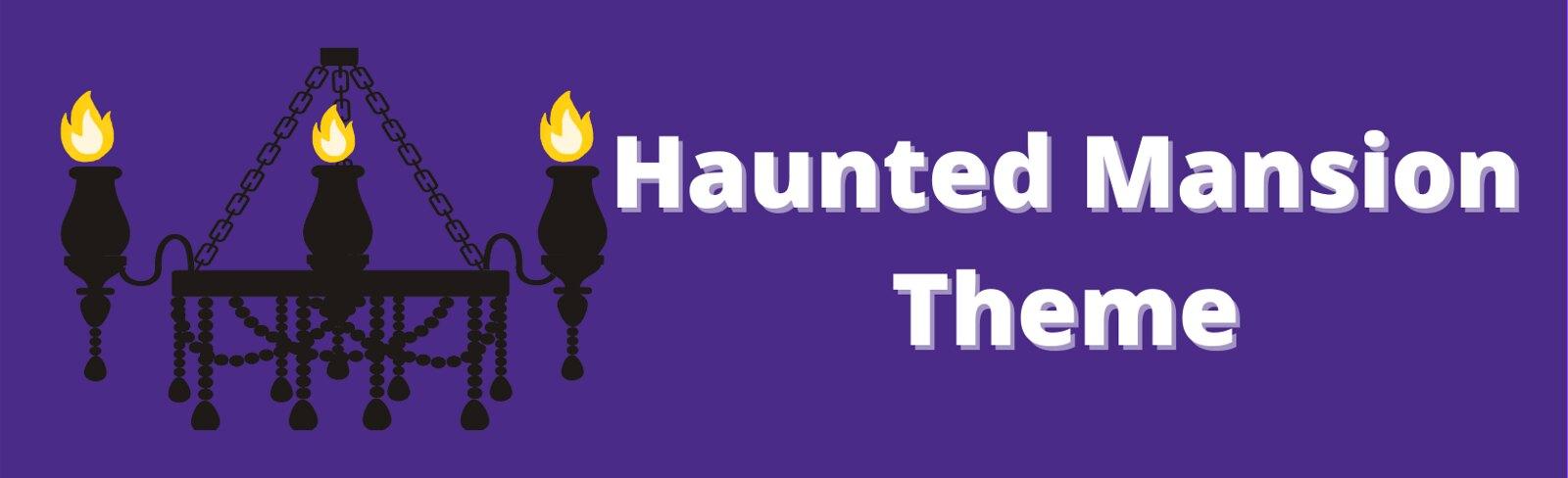 Haunted Mansion Theme
